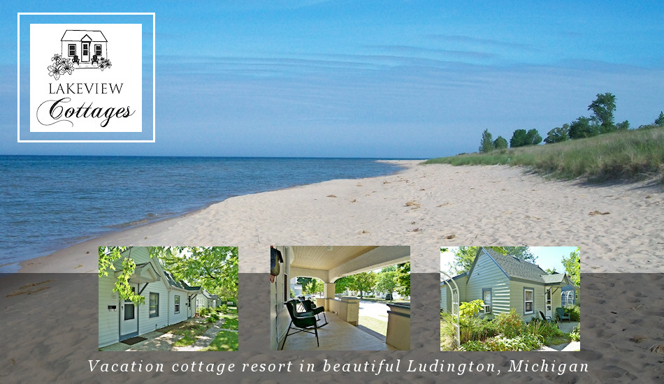 Lakeview Cottages in Ludington, MI - Vacation Lodging Cottage Resort Rentals in Ludington